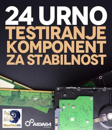 24 Urno Testiranje Popravljenega Racunalnika za Stabilnost