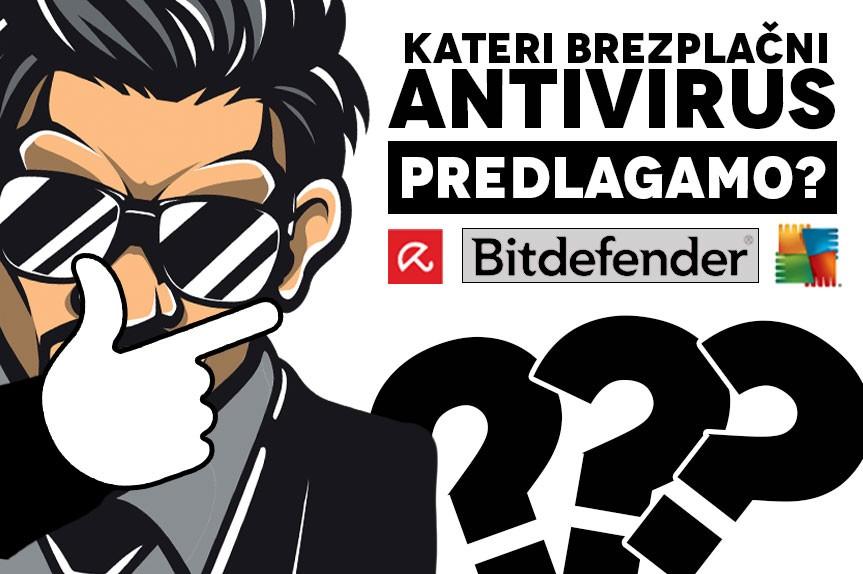 Najboljši Brezplačni Antivirusni Programi za vaš osebni računalnik